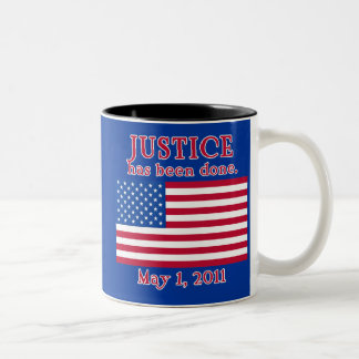 JUSTICE HAS BEEN DONE Tshirt Coffee Mugs