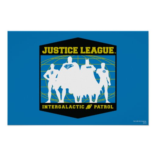 Justice League Intergalactic Patrol Poster