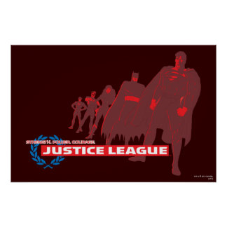 Justice League Strength. Power. Courage. Ensemble Poster