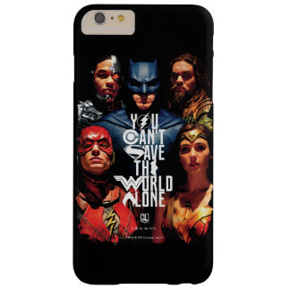 Justice League | You Can't Save The World Alone Barely There iPhone 6 Plus Case