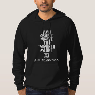 Justice League | You Can't Save The World Alone Hoodie