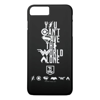 Justice League | You Can't Save The World Alone iPhone 8 Plus/7 Plus Case