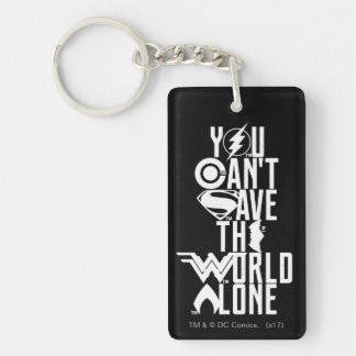 Justice League | You Can't Save The World Alone Key Ring