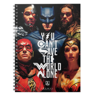 Justice League | You Can't Save The World Alone Notebook