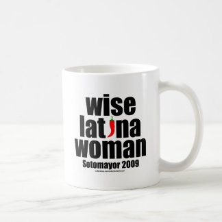 Justice Sotomayor . . . Wise Latina Woman Coffee Mug