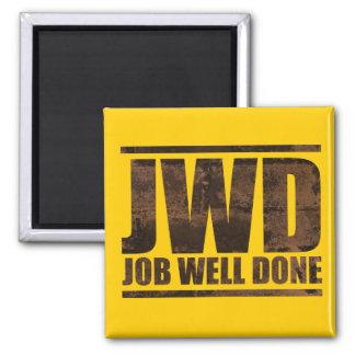 JWD Job Well Done - Wash Design Square Magnet