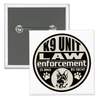 K9 Unit In Dogs We Trust 15 Cm Square Badge