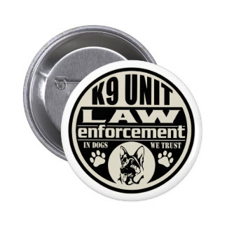 K9 Unit In Dogs We Trust 6 Cm Round Badge