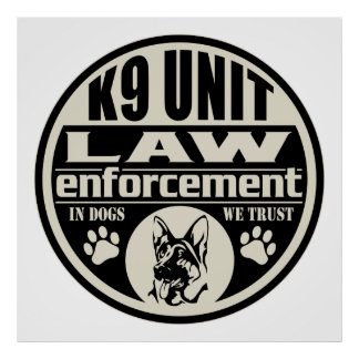 K9 Unit In Dogs We Trust (Black) Poster