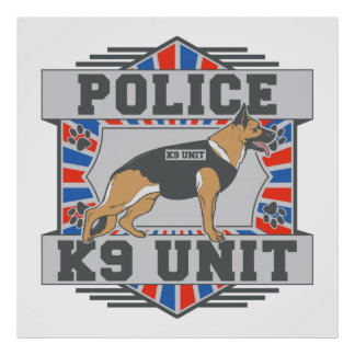 K9 Unit Police German Shepherd Poster