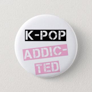 K-Pop addicted 6 Cm Round Badge