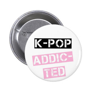 K-Pop addicted 6 Cm Round Badge
