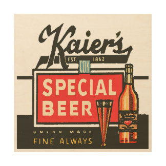 Kaier's Special Beer Wood Wall Decor