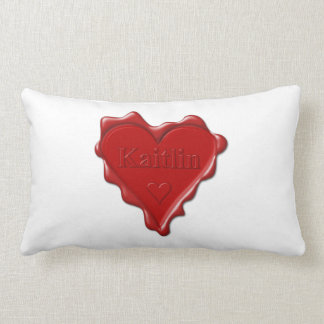 Kaitlin. Red heart wax seal with name Kaitlin Lumbar Cushion
