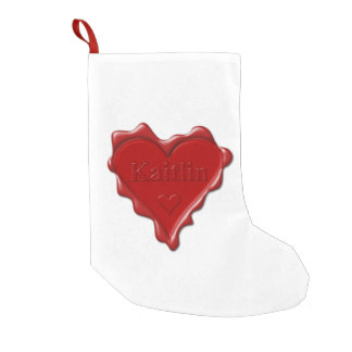 Kaitlin. Red heart wax seal with name Kaitlin Small Christmas Stocking