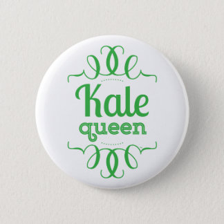 Kale Queen Button