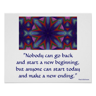 Kaleidoscopic Motivational Poster. Start Today Poster