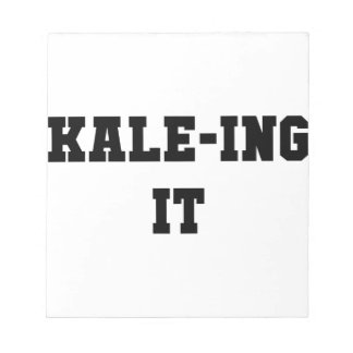 Kaleing It Notepad