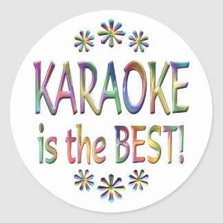 Karaoke is the Best Round Sticker