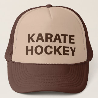KARATE HOCKEY fun slogan trucker hat
