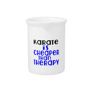 Karate Is Cheaper  Than Therapy Pitcher