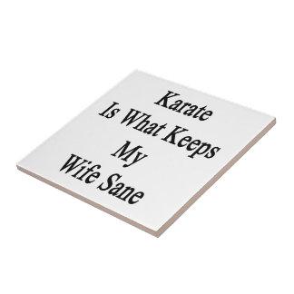 Karate Is What Keeps My Wife Sane Tiles