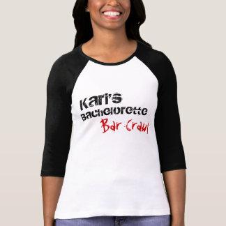 Kari's bachelorette T-Shirt