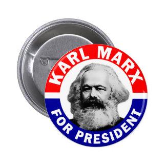 Karl Marx For President Pin
