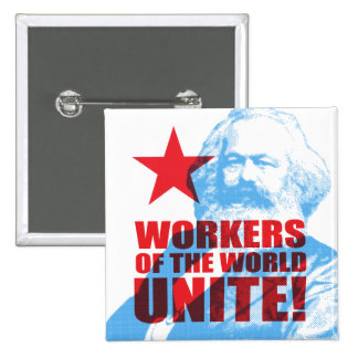 Karl Marx Workers of the World Unite! Portrait 15 Cm Square Badge