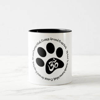 Karma Be Kind To Animals Mug