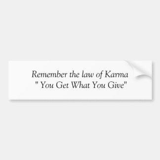 Karma Bumpersticker Bumper Sticker