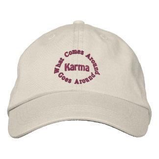 Karma Comes Goes Inspirational Embroidered Hat