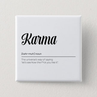 Karma Definition Funny 15 Cm Square Badge