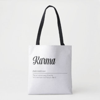 Karma Definition Funny Tote Bag