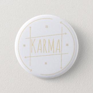 Karma (For Dark Background) 6 Cm Round Badge