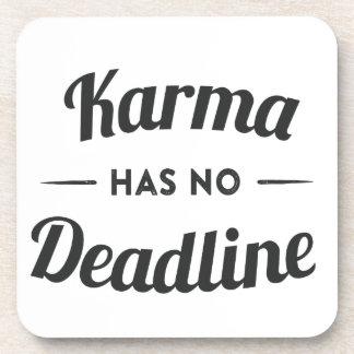 Karma has no Deadlines Drink Coaster