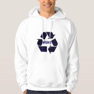 Karma Hoodie, Because What Comes Around... Hoodie