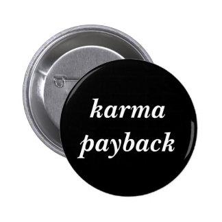 karma payback 6 cm round badge