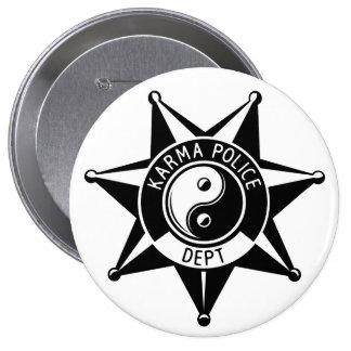 Karma Police! 10 Cm Round Badge