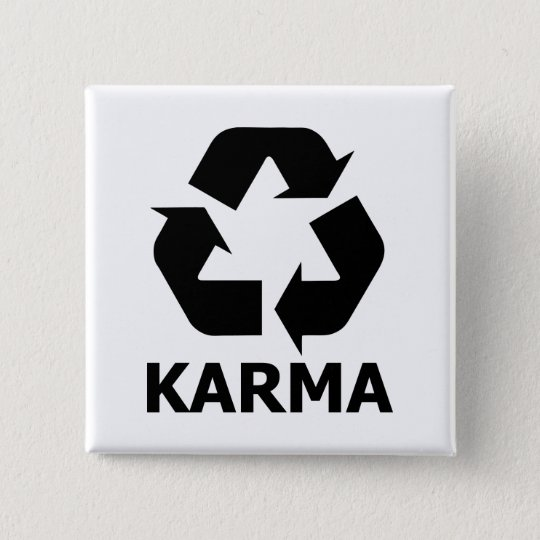 Karma Recycle 15 Cm Square Badge