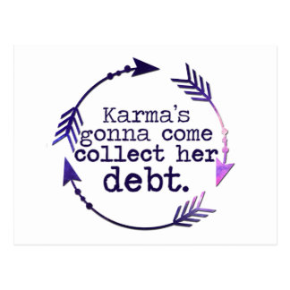 Karma's Gonna Come Postcard