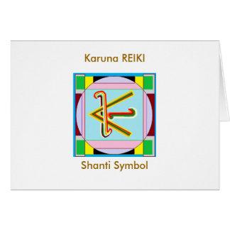 KARUNA Reiki : Shanti Peace be with all Card