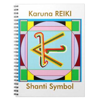 KARUNA Reiki : Shanti Peace be with all Spiral Notebook