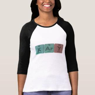Kary as Potassium Argon Yttrium T-Shirt
