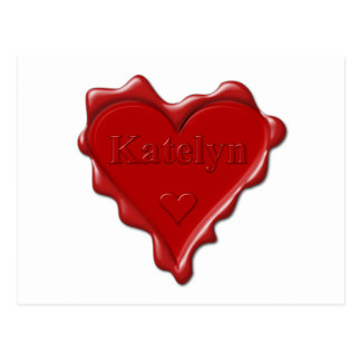 Katelyn. Red heart wax seal with name Katelyn Postcard