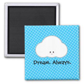 Kawaii Cloud Dream Dreamer Always Cute Magnet