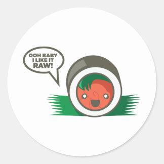 Kawaii Sushi- Ooh Baby I Like it Raw Round Sticker