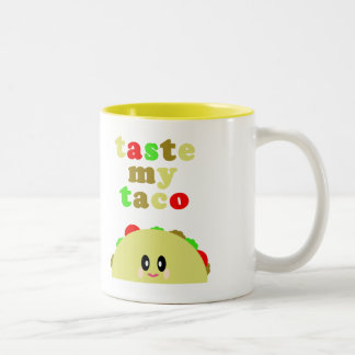 Kawaii Taste My Taco Yummy Food Mug