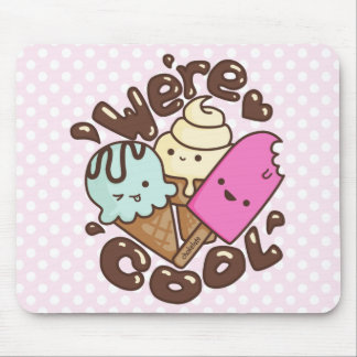 Kawaii We're Cool Icecream Mousepad Pink