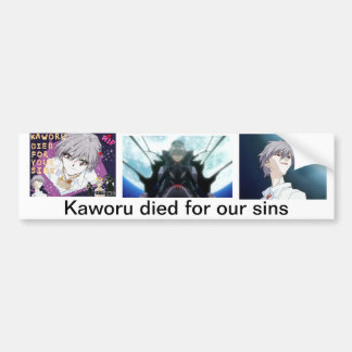 Kaworu died for our sins bumper sticker